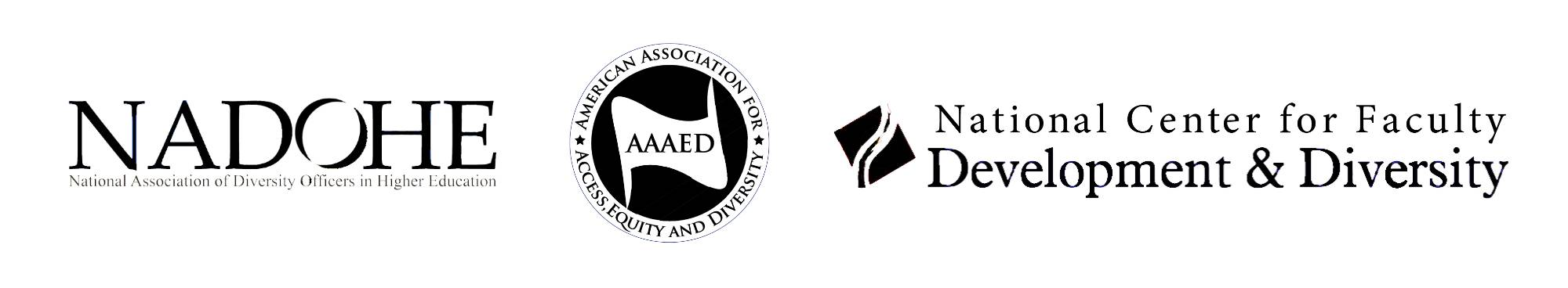 National Association of Diversity Officers in Higher Education; American Association for Access, Equity, and Deiversity; National Center for Faculty Development and Diversity